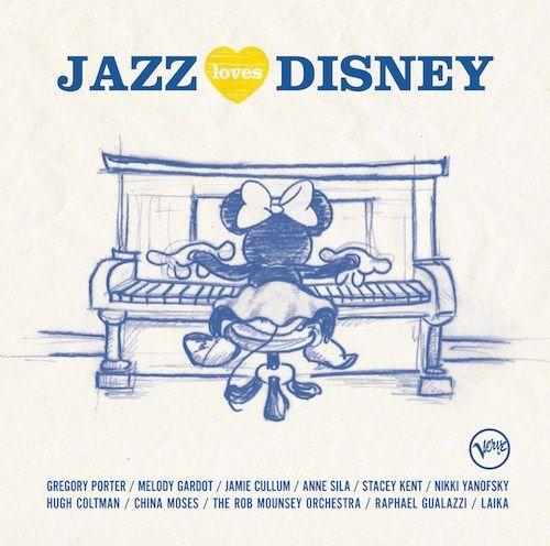 Jazz Loves Disney Album #JAZZLOVESDISNEY