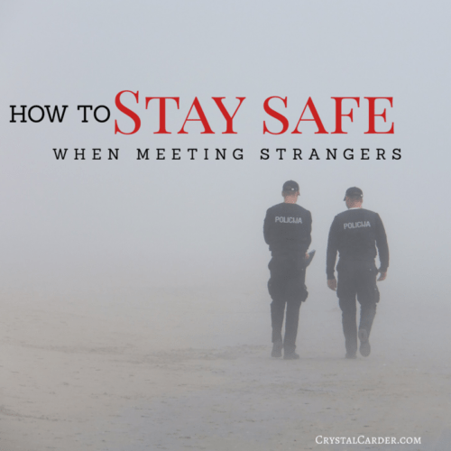 Stay Safe Meeting Strangers