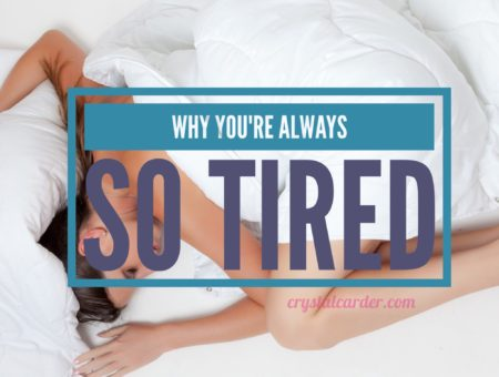 Why You Feel So Tired
