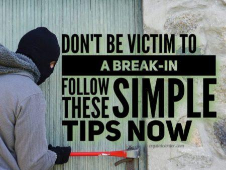 Prevent Break ins