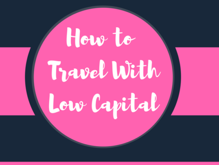 How to Travel On Low Capital