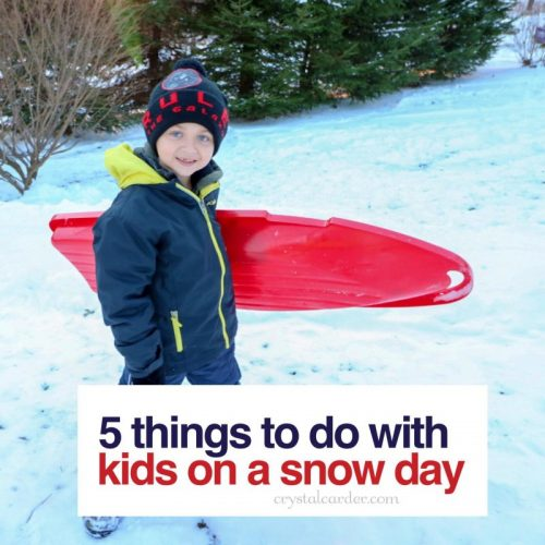 Snowdays and kids things to do