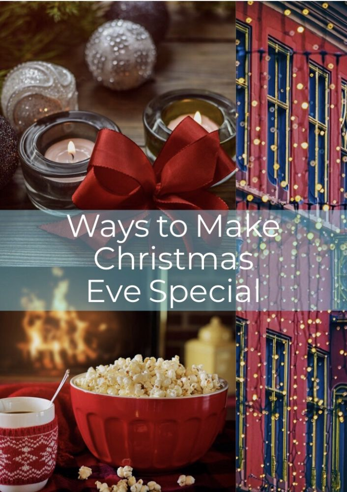 Ways to Make Christmas Eve Special with Kids