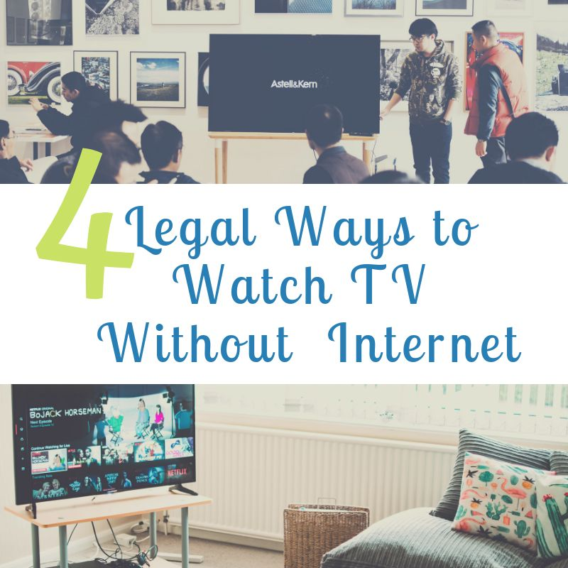 4 Legal Ways to Watch TV On the Go That Don't Require Internet